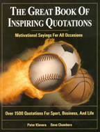 The Great Book of Inspiring Quotations: Motivational Sayings For All Occasions